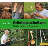 Grünholz schnitzen - Ein kinderleichter Grundkurs