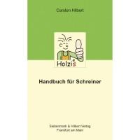 Holzis Handbuch für Schreiner