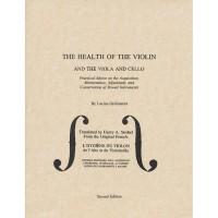 The Health of the Violin, Viola and Cello