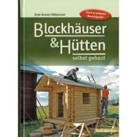 Blockhäuser und Hütten selbst gebaut