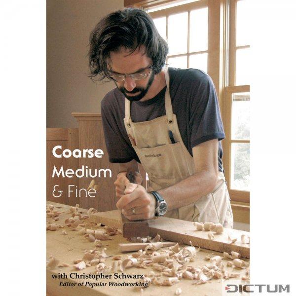 Coarse, Medium & Fine