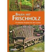 Bauen mit Frischholz