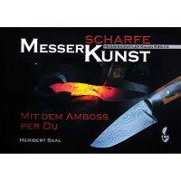 Messerscharfe Kunst - Mit dem Amboss per Du