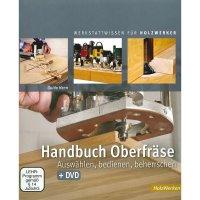 Handbuch Oberfräse - Auswählen, bedienen, beherrschen