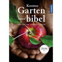 Kosmos Gartenbibel - Für den Zier- und Nutzgarten