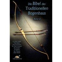 Die Bibel des Traditionellen Bogenbaus, Band 2