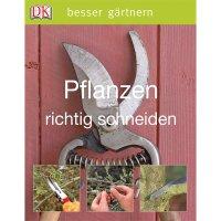 Besser gärtnern - Pflanzen richtig schneiden