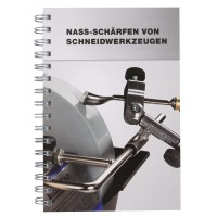 Tormek Handbuch, Nassschleifen und Abziehen von Schneidwerkzeugen (HB 10)