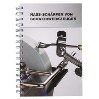 Tormek Handbook, Nassschleifen und Abziehen von Schneidwerkzeugen (HB 10)