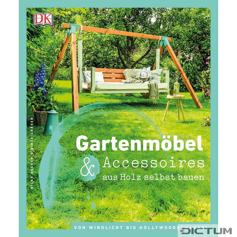 gartenmöbel & accessoires aus holz selbst bauen | jardin / nature