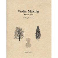 Violin Making Step by Step