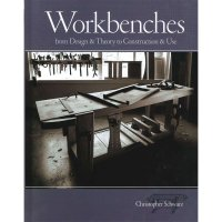 Workbenches - From Design & Theory to Construction & Use
