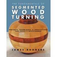 The Fundamentals of Segmented Wood Turning