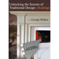 George Walker, Unlocking The Secrets Of Traditional Design: Mouldings