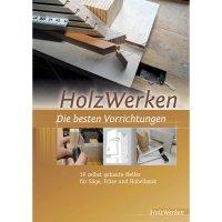 HolzWerken - Die besten Vorrichtungen