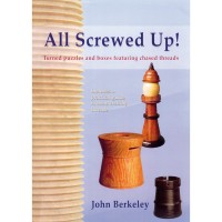 All Screwed Up! Turned Puzzles and Boxes Featuring Chased Threads