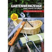Gartenwerkzeuge richtig pflegen und schärfen