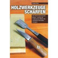 Holzwerkzeuge schärfen