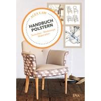 Handbuch Polstern - Techniken, Werkzeuge, Materialien