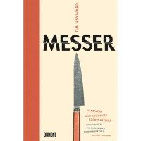 Messer - Handwerk und Kultur des Küchenmessers