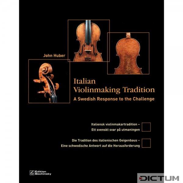 Die Tradition des italienischen Geigenbaus