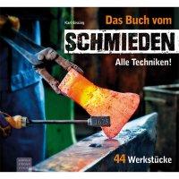 Das Buch vom Schmieden - Alle Techniken!