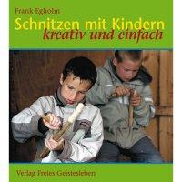 Schnitzen mit Kindern, kreativ und einfach