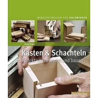 Kästen und Schachteln perfekt konstruieren und bauen