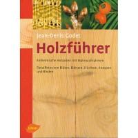 Holzführer - Einheimische Holzarten mit Makroaufnahmen